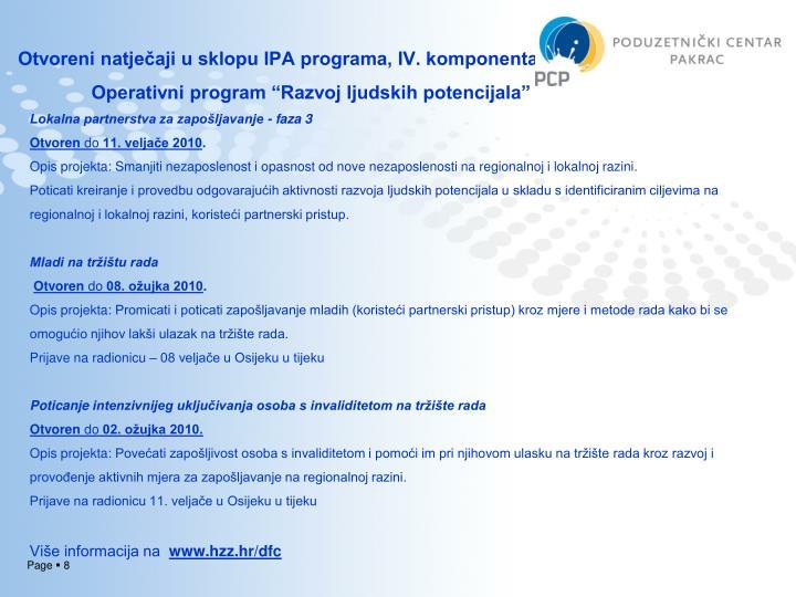 Otvoreni natječaji u sklopu IPA programa, IV. komponenta