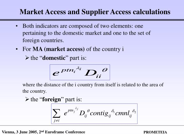 Market Access and Supplier Access calculations