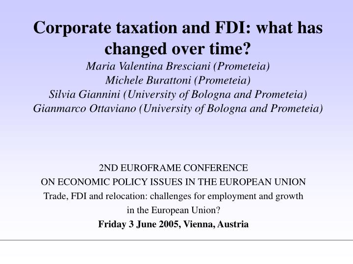 Corporate taxation and FDI: what has changed over time?