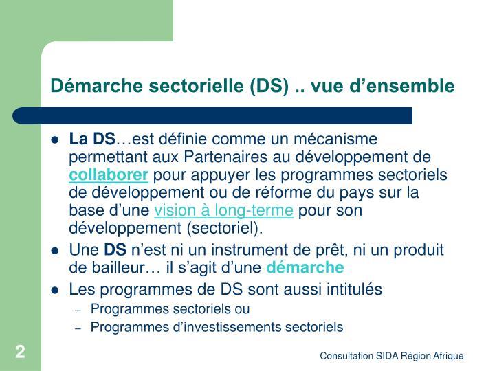 Démarche sectorielle (DS) .. vue d'ensemble