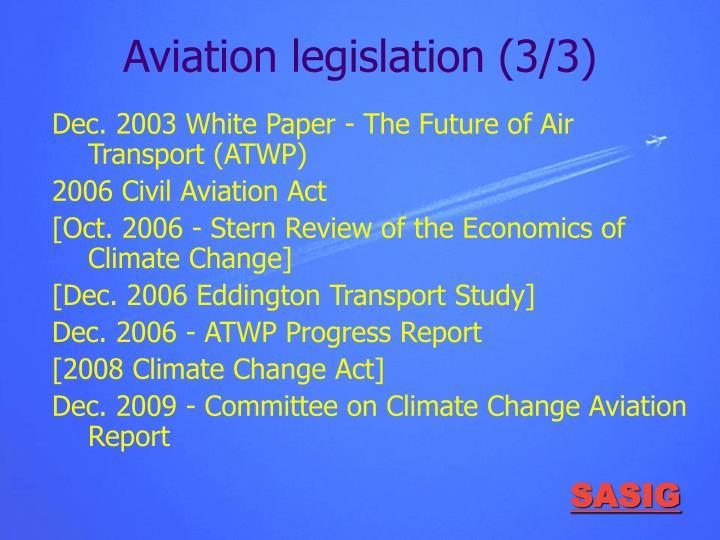 Aviation legislation (3/3)