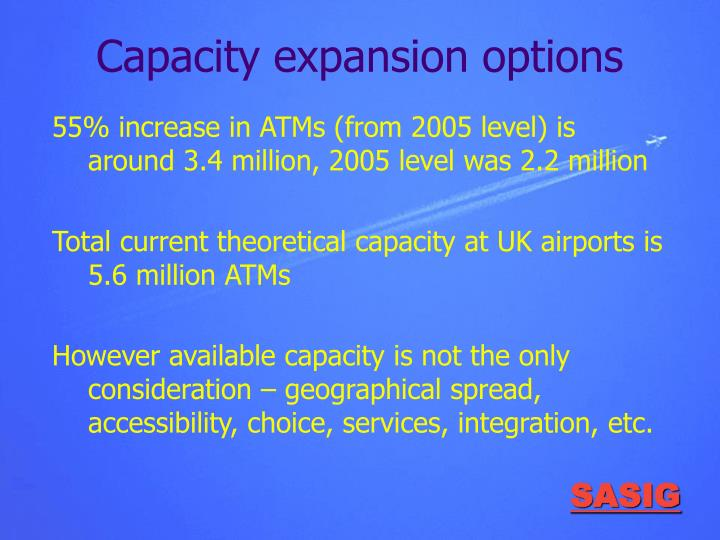Capacity expansion options