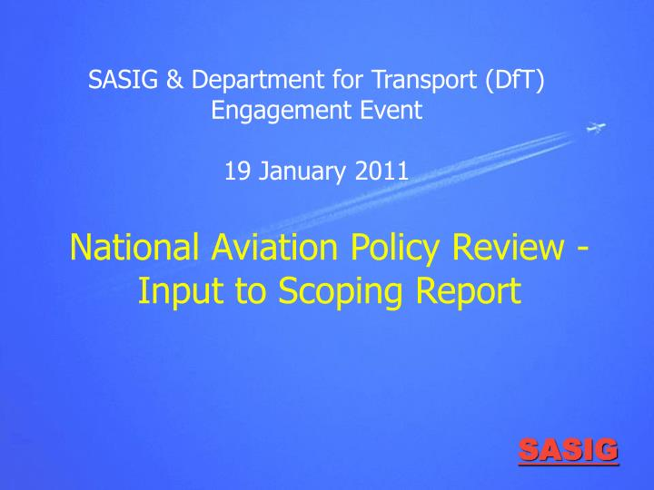 National aviation policy review input to scoping report