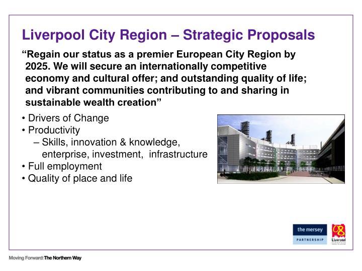 Liverpool City Region – Strategic Proposals