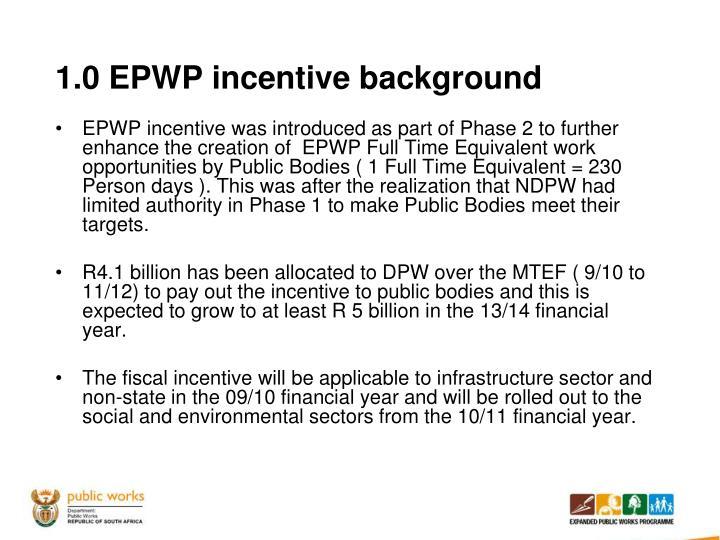 1.0 EPWP incentive background