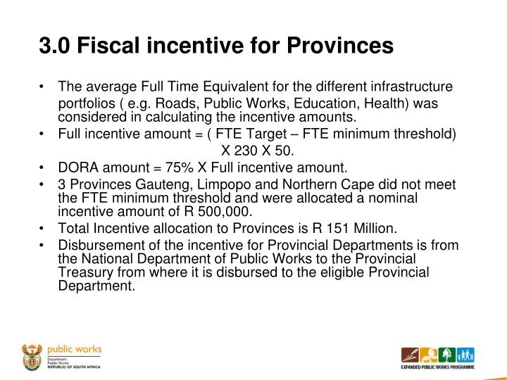 3.0 Fiscal incentive for Provinces