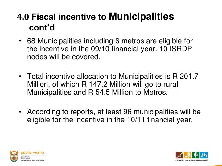 4.0 Fiscal incentive to