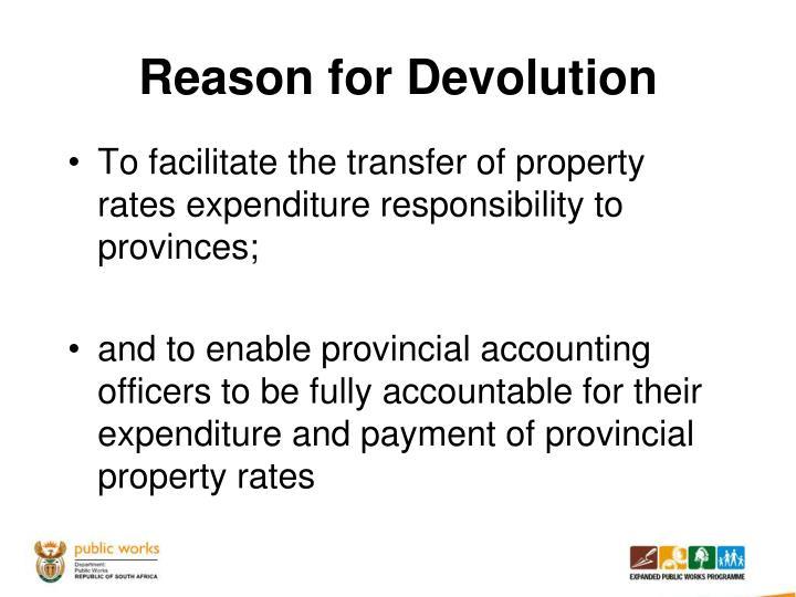 Reason for Devolution