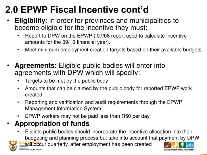 2.0 EPWP Fiscal Incentive cont'd