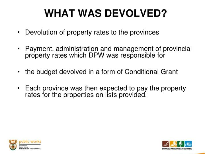 WHAT WAS DEVOLVED?
