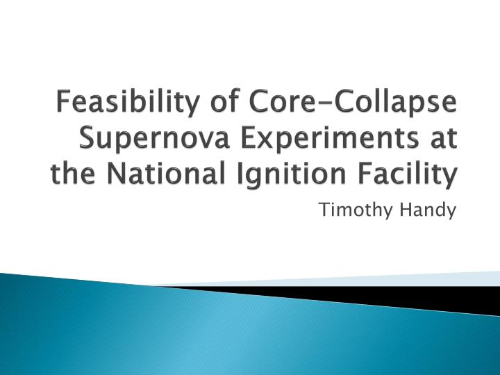 Feasibility of core collapse supernova experiments at the national ignition facility