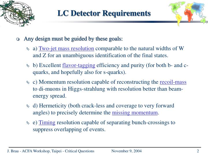 Lc detector requirements
