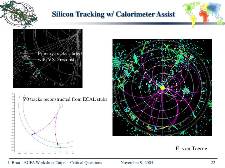 Silicon Tracking w/ Calorimeter Assist