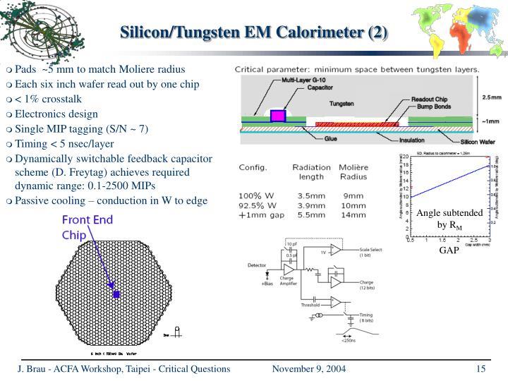 Silicon/Tungsten EM Calorimeter (2)