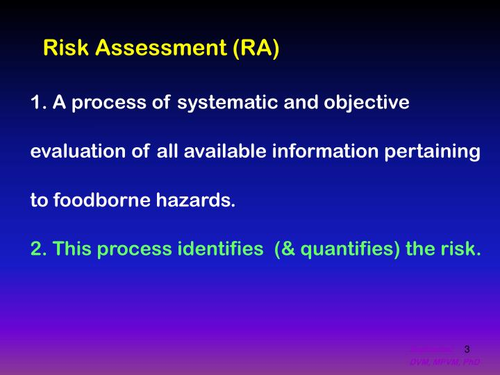 Risk Assessment (RA)