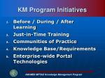 km program initiatives