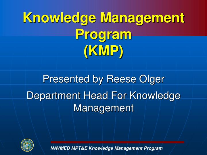 NAVMED MPT&E Knowledge Management Program