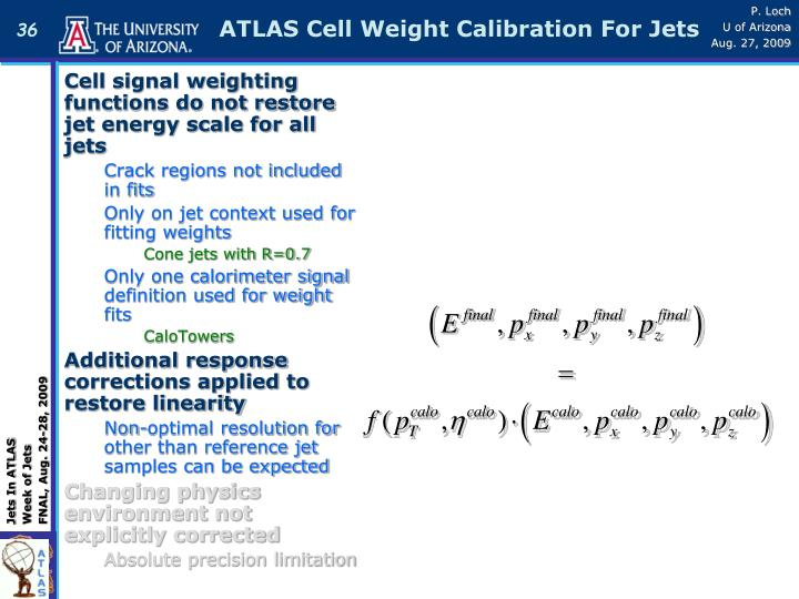 ATLAS Cell Weight Calibration For Jets