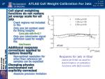 atlas cell weight calibration for jets1