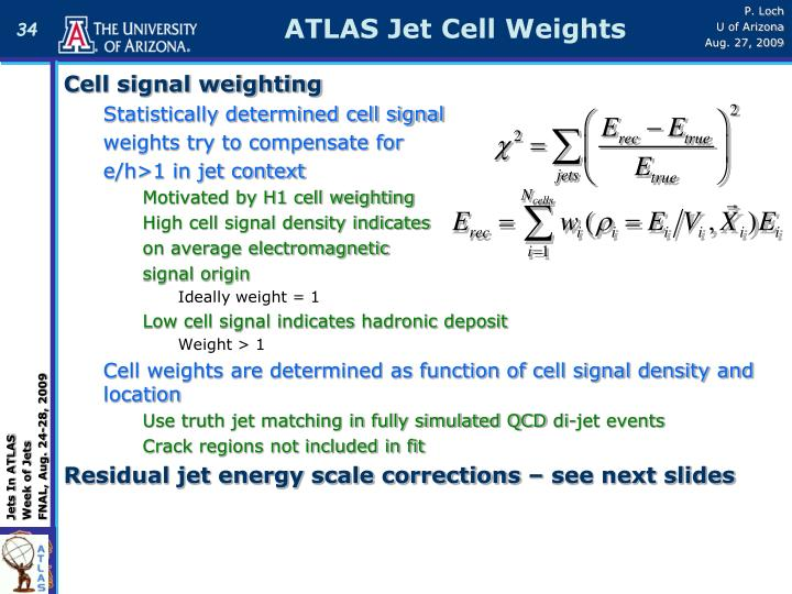 ATLAS Jet Cell Weights