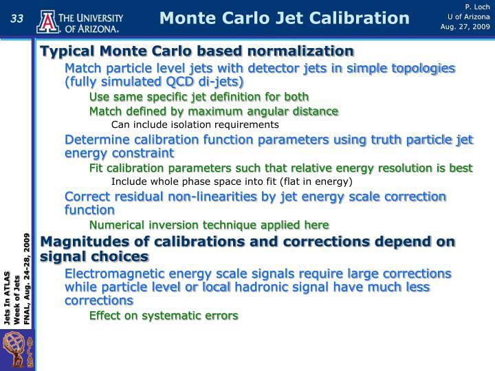 Monte Carlo Jet Calibration