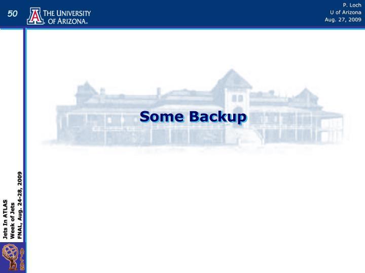 Some Backup