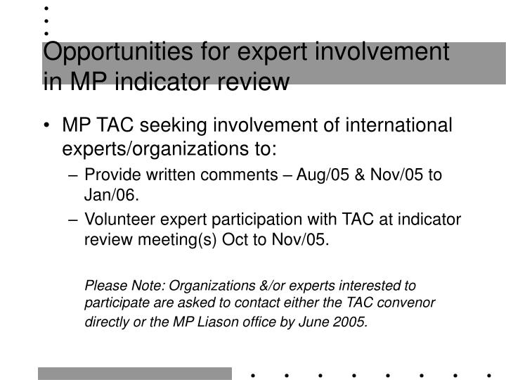 Opportunities for expert involvement in MP indicator review