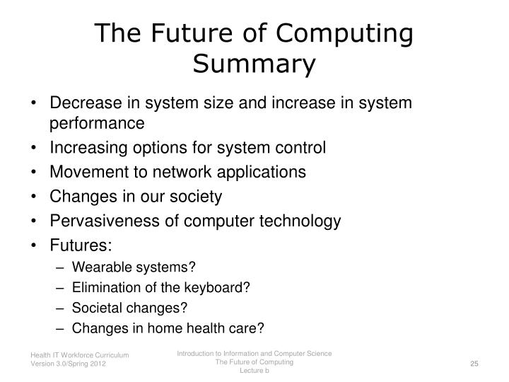 The Future of Computing