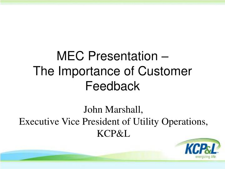 Mec presentation the importance of customer feedback