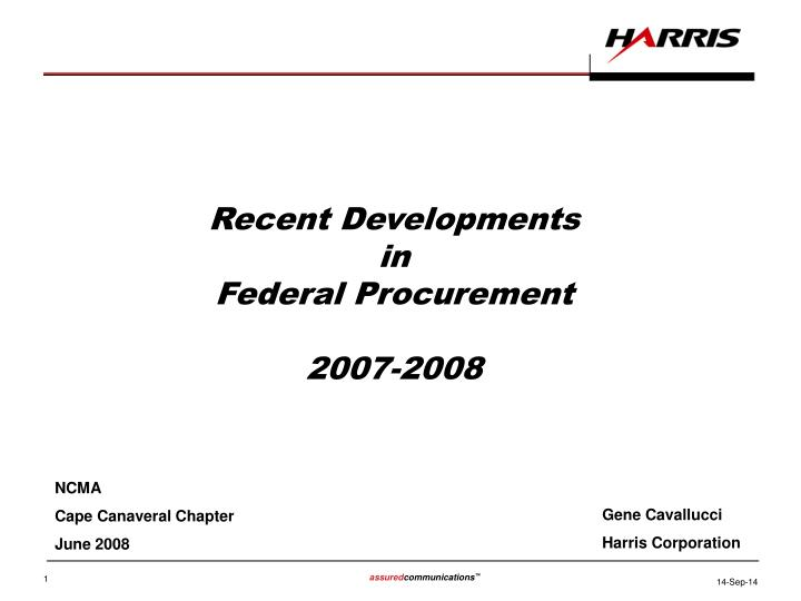Recent developments in federal procurement 2007 2008