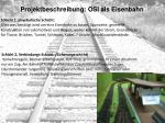 projektbeschreibung osi als eisenbahn