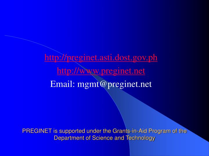 PREGINET is supported under the Grants-in-Aid Program of the Department of Science and Technology