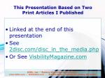 this presentation based on two print articles i published