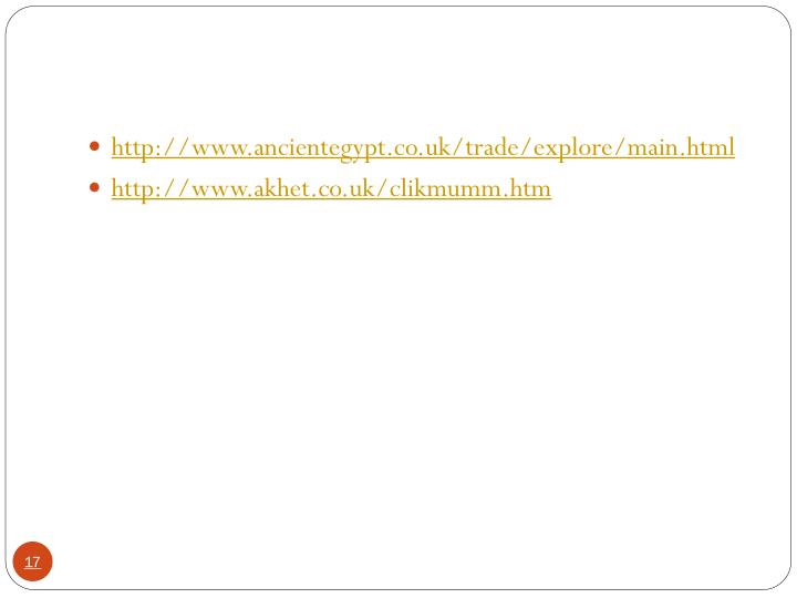 http://www.ancientegypt.co.uk/trade/explore/main.html