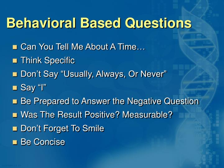 Behavioral Based Questions