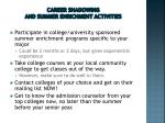 career shadowing and summer enrichment activities
