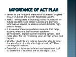 importance of act plan