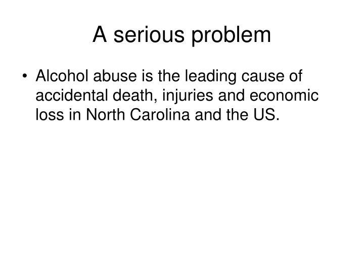A serious problem
