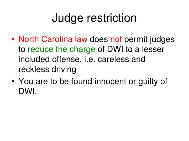 Judge restriction