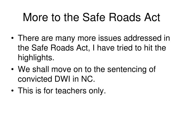 More to the Safe Roads Act