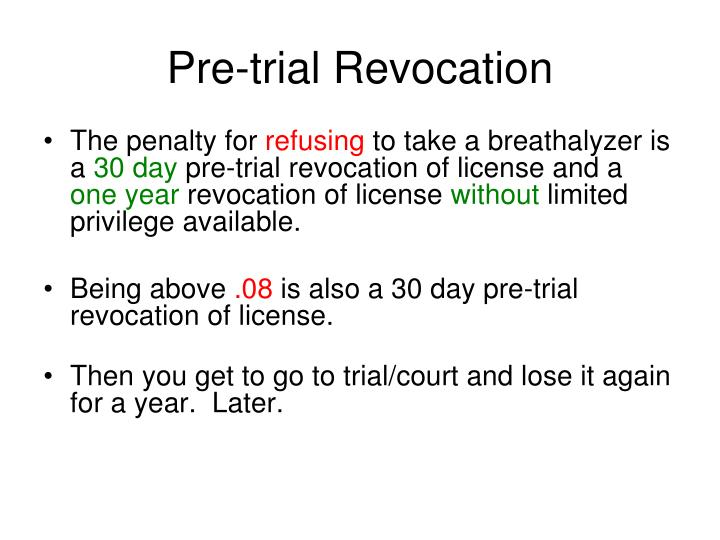 Pre-trial Revocation