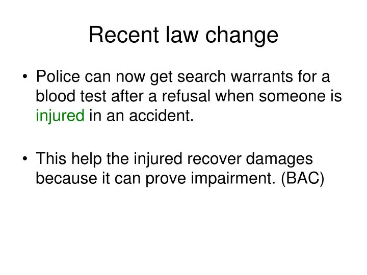 Recent law change