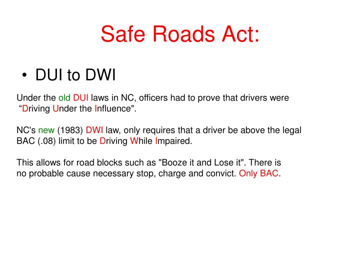 Safe Roads Act:
