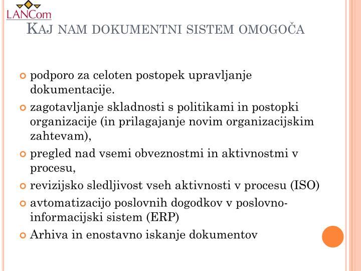Kaj nam dokumentni sistem omogoča