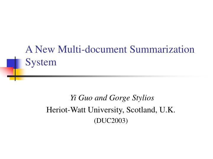 A new multi document summarization system