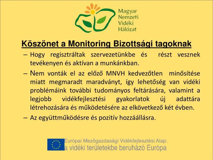 Köszönet a Monitoring Bizottsági tagoknak