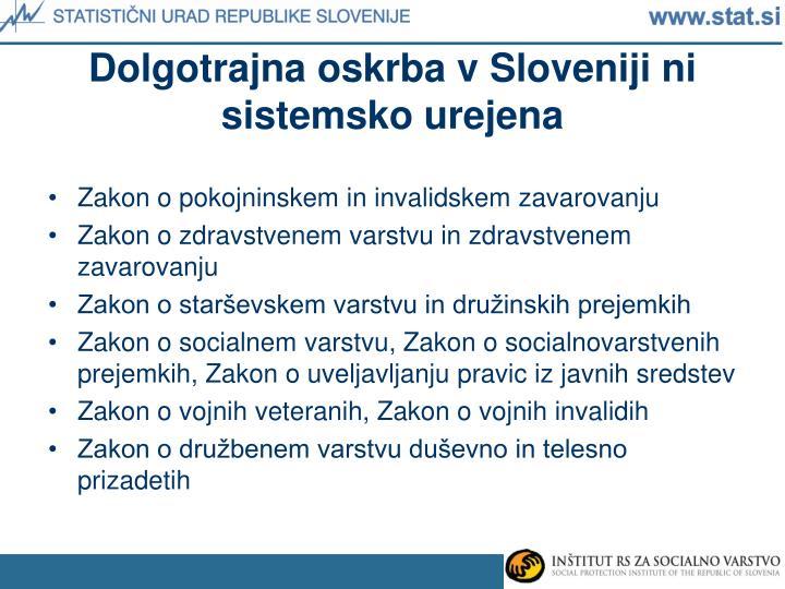 Dolgotrajna oskrba v Sloveniji ni sistemsko urejena