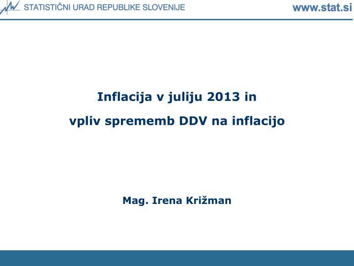 Inflacija v juliju 2013 in