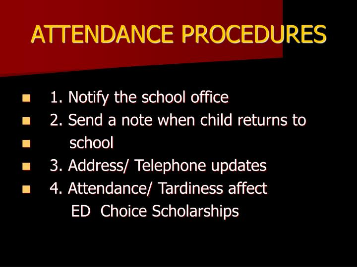 ATTENDANCE PROCEDURES