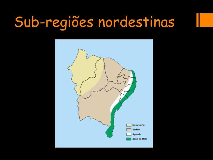 Sub-regiões nordestinas